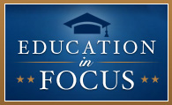 Education in Focus