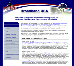 The Departments of Agriculture and Commerce launch BroadbandUSA.gov, a streamlined online application for broadband initiatives under the Recovery Act