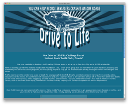 The Department of Transportation announces the Drive to Life Public Service Announcement Contest, asking teens to develop safe driving messages