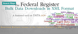 The National Archives and Records Administration and the Government Printing Office publish the Federal Register in XML, empowering individuals to take control over how they want to read the Federal Register