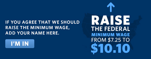 If you agree that we should raise the minimum wage, add your name here.