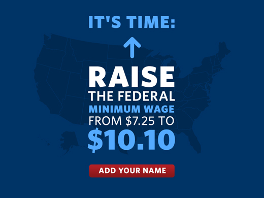 It's time to raise the wage -- click if you agree.