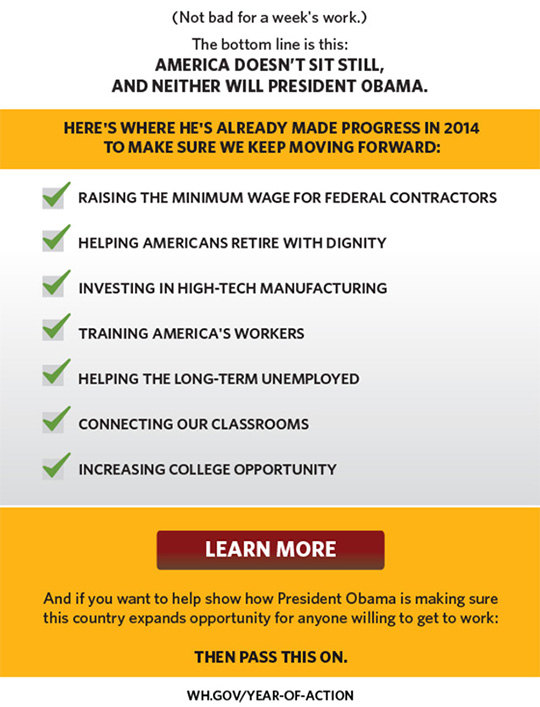 Here's where the President has already made progress in 2014 to make sure we keep moving forward.