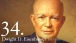 34. Dwight D. Eisenhower