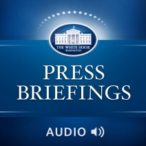 White House Press Briefings are conducted most weekdays from the James S. Brady Press Briefing Room in the West Wing.  This feed will include occasional briefings by the President and other administration officials.