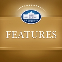Learn more about the ins and outs of the White House with this select mix of feature videos.