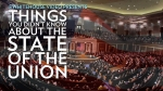 Things You Didn't Know About the State of the Union