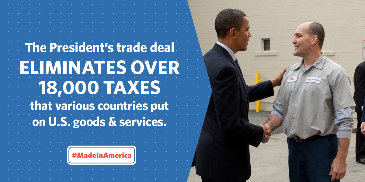 The President's trade deal illiminates over 18,000 taxes that various countries put on US goods and services. #MadeInAmerica