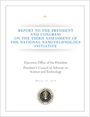 Report to the President and Congress on the Third Assessment of the National Nanotechnology Initiative