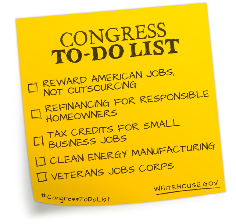President Obama's To-Do List for Congress: Reward American