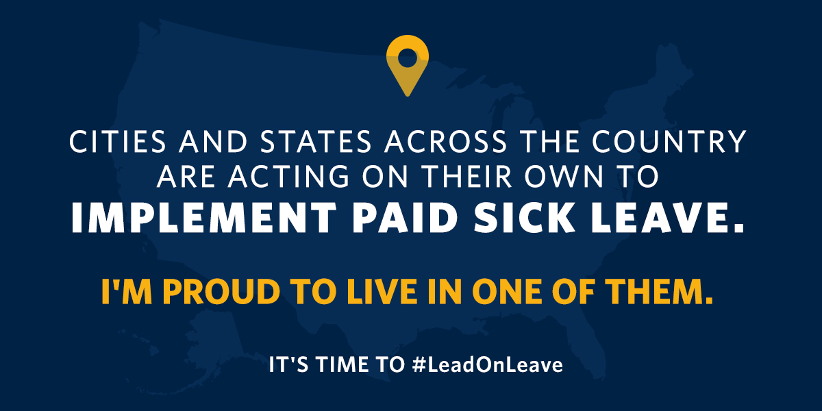 Cities and states are acting on their own to implement paid sick leave.