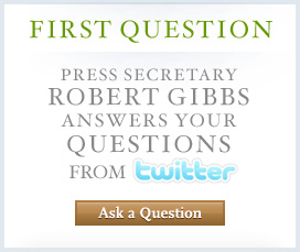 First Question with Robert Gibbs