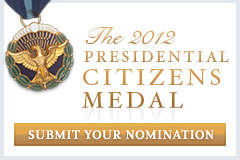 Submit a Nomination for the 2012 Citizens Medal