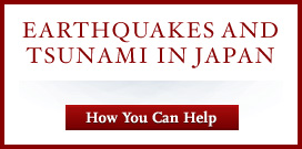 Earthquakes and Tsunami in Japan: How You Can Help