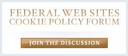 Federal Websites Cookie Policy Forum