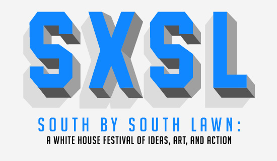 announcing south by south lawn a white house festival of ideas