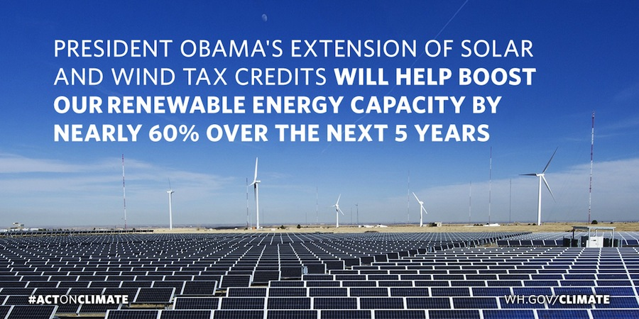 President Obama's extension of solar and wind tax credits will help boost our renewable energy capacity by nearly 60% over the next five years