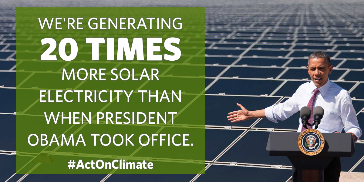 We're generating 20 times more solar electricity than when President Obama took office.