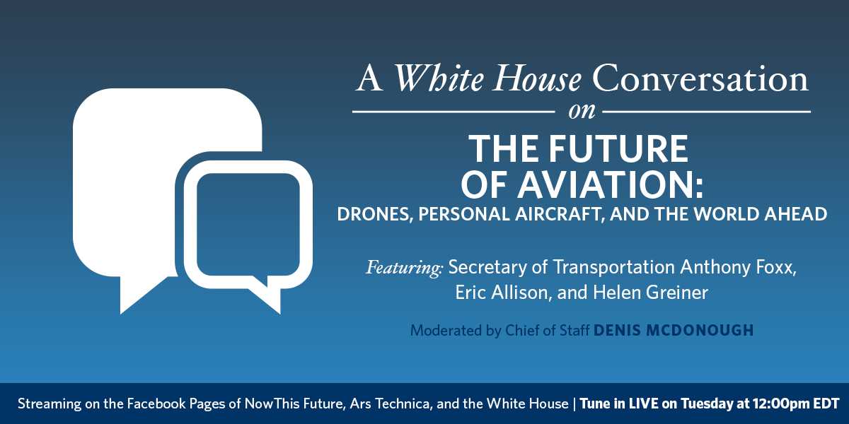 Tune in for a White House Conversation on the Future of Aviation: Tuesday at 12 PM EDT