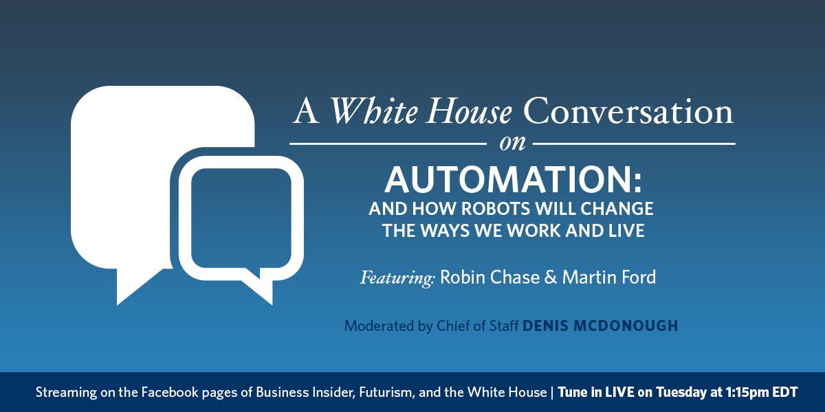 Announcing: a White House Conversation on Automation