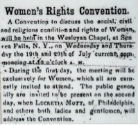 Call to the First Women's Rights Convention. Seneca County Courier, July 14, 1848. Courtesy of the National Park Service.