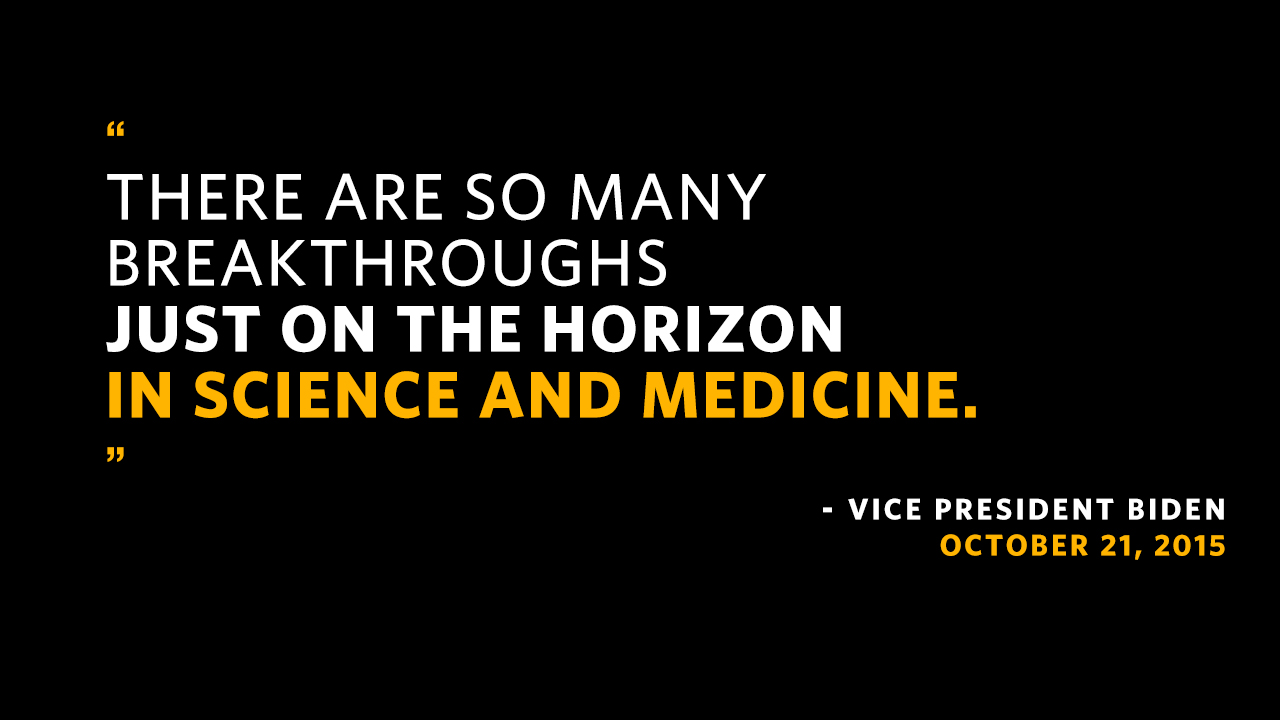 There are so many breakthroughs just on the horizon in science and medicine